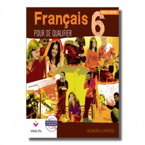 Français pour se qualifier (Ed. 2011) - 6 - Documents et synthèses - Manuel