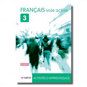 Français voie active 3 - Livre-cahier (NE 2015)