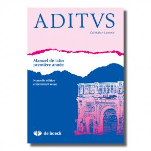 Aditus - Manuel de latin première année