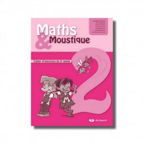 Maths & Moustique 2 - Cahier d'exercices