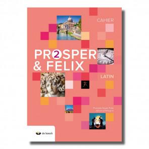 Prosper et Felix 2 - Cahier d'exercices (n.e.2018)