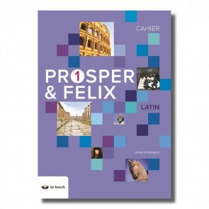 Prosper & Felix 1 - Cahier d'exercices (n.e.2018)